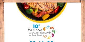 10º Semana de la Gastronomía en Bahía Blanca